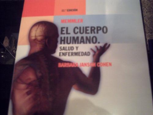 el cuerpo humano, salud y enfermedad , 11 edicion