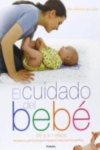 el cuidado del bebé de 0 a 1 años tikal edicion envío gratis