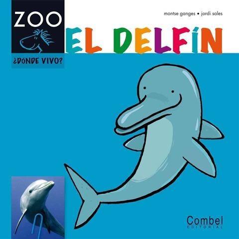 el delfín - dónde vivo?, montse ganges, combel