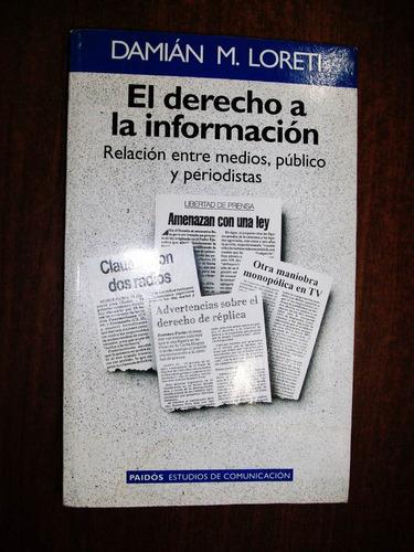 el derecho a la información - damian m. loreti