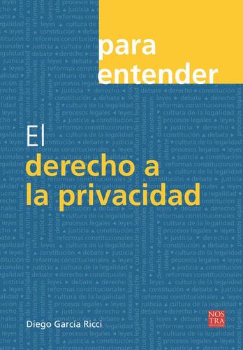 el derecho a la privacidad, , pasta rústica.