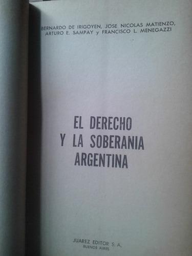 el derecho y la soberanía argentina.