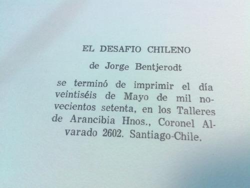 el desafio chileno, jorge bentjerodt