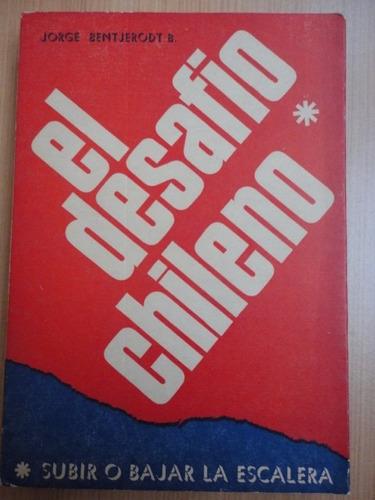el desafio chileno jorge bentjerodt b.