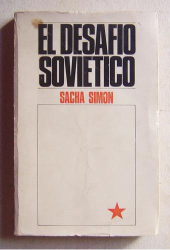 el desafío soviético / sacha simon
