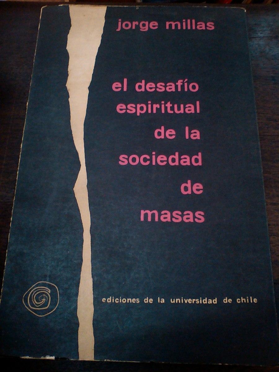 Resultado de imagen para millas el desafio espiritual de la sociedad de masas