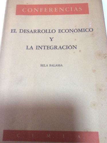 el desarrollo económico y la integración bela balassa
