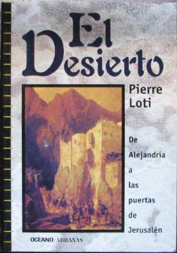 el desierto. de alejandria a las puertas de jerusalen - 2000
