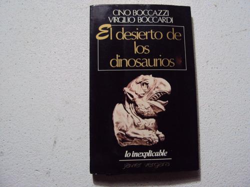 el desierto de los dinosaurios por cino boccazzi-virgilio b.