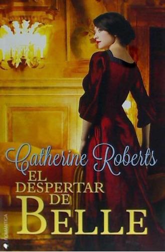 el despertar de belle(libro novela y narrativa extranjera)