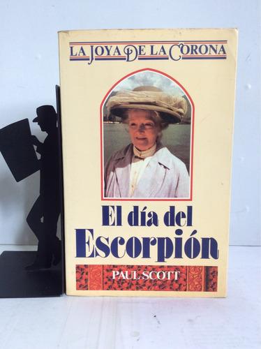 el día del escorpión, paul scott
