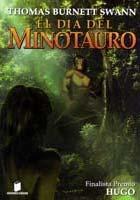 el día del minotauro, de thomas burnett swann