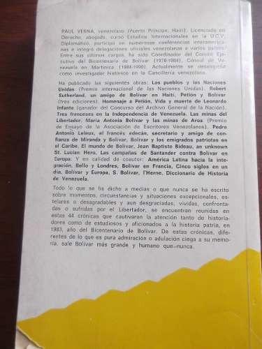 el dia que bolivar paul verna cronicas desconocidas vida bol