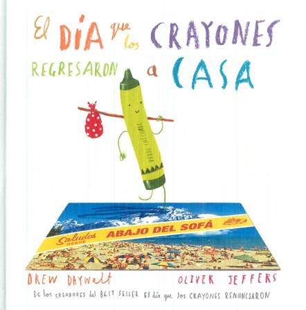 el día que los crayones regresaron a casa, jeffers, ed. fce