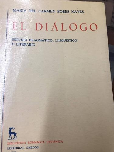 el dialogo. bobes naves