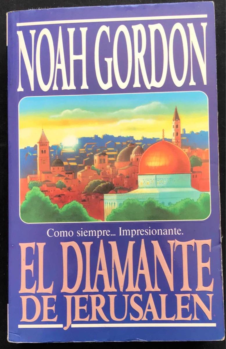 el diamante de jerusalén. noah gordon. ediciones b. 1995. Cargando zoom.