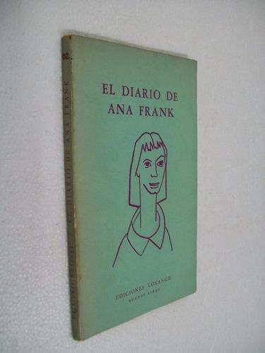 el diario de ana frank teatralizacion de frances goodrichy