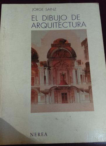 el dibujo de arquitectura jorge sainz