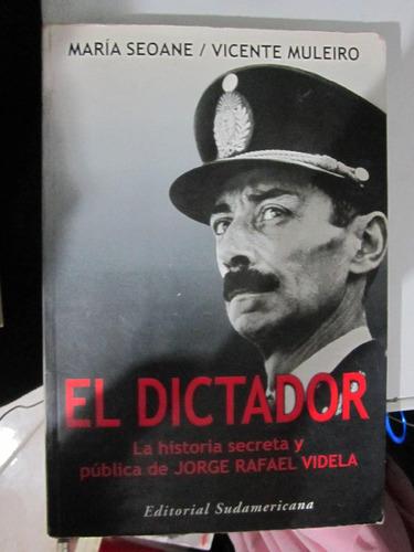 el dictador - maria seoane y vicente muleiro - sudamericana