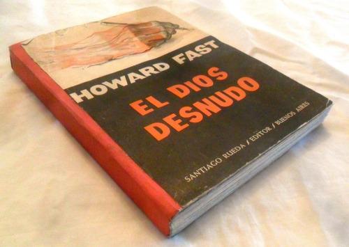 el dios desnudo, por howard fast