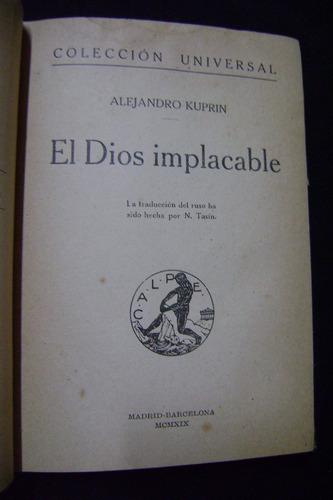 el dios implacable / alejandro kuprin, 1919.