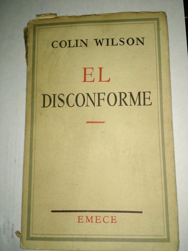 el disconforme - collin wilson - emece