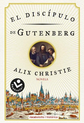 el disc¿pulo de gutenberg(libro novela y narrativa extranjer