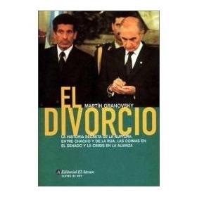 El Divorcio, Martín Granovsky