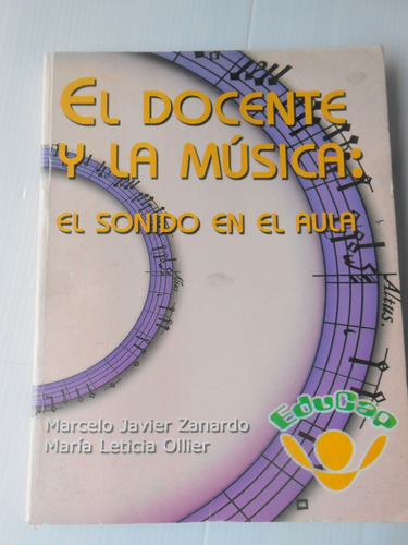 el docente y la musica:el sonido en  el aula.m.zanardo