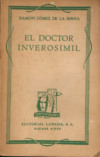 el doctor inverosimil - ramón gómez de la serna