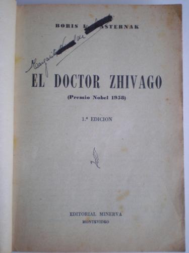 el doctor zhivago boris l pasternack 1ª edición 1958 p nobel
