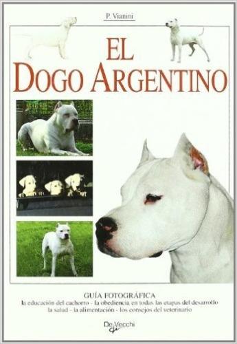 el dogo argentino, paolo vianini, vecchi