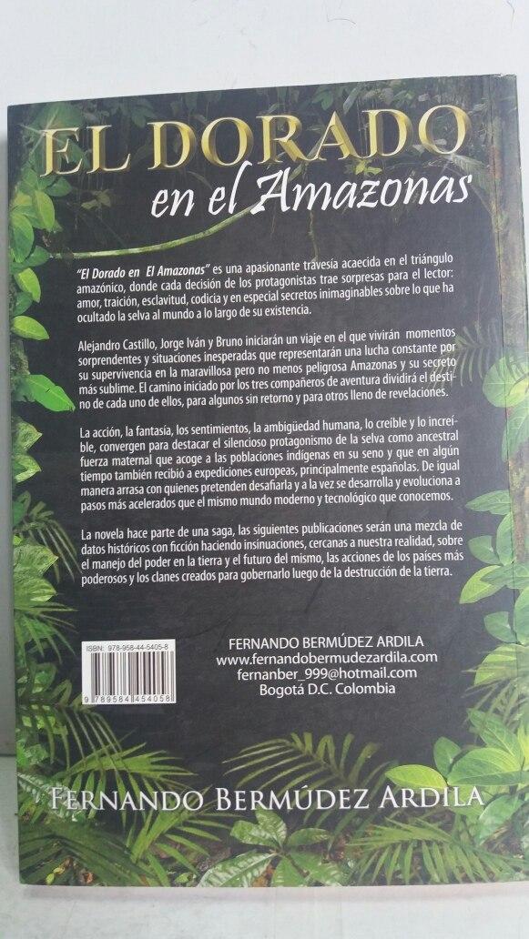 El Dorado En El Amazonas  Fernando Bermúdez Ardila - $ 32 436