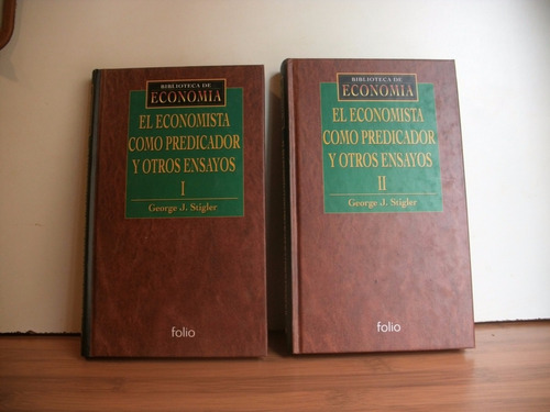 el economista como predicador - george stigler - folio