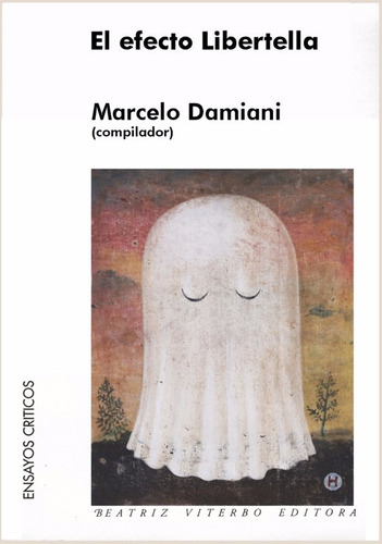 el efecto libertella - marcelo damiani - beatriz viterbo