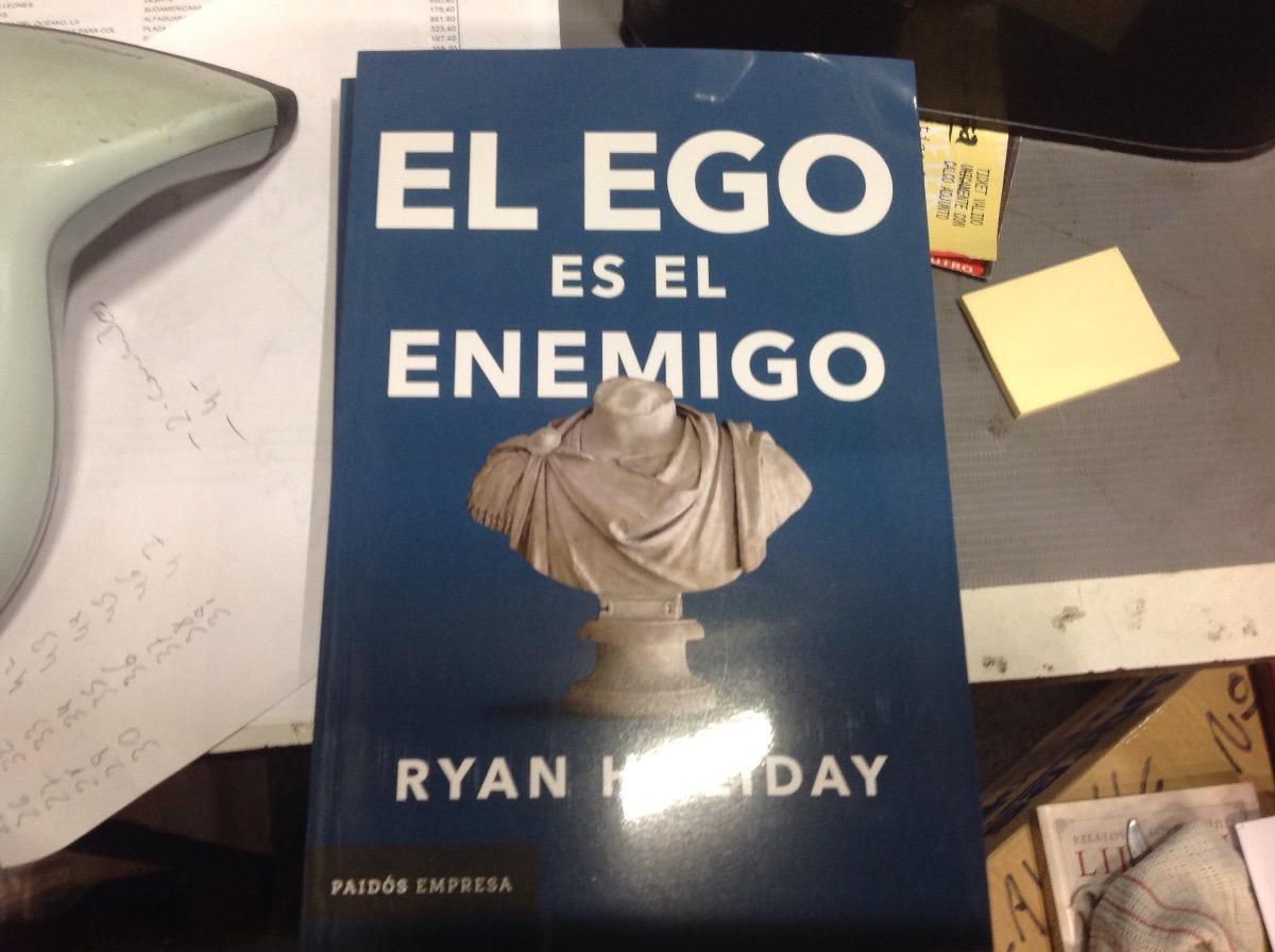 el ego es el enemigo ryan holiday. Cargando zoom.