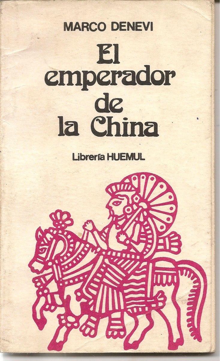 El Emperador De La China - Marco Denevi - $ 80,00 en Mercado Libre