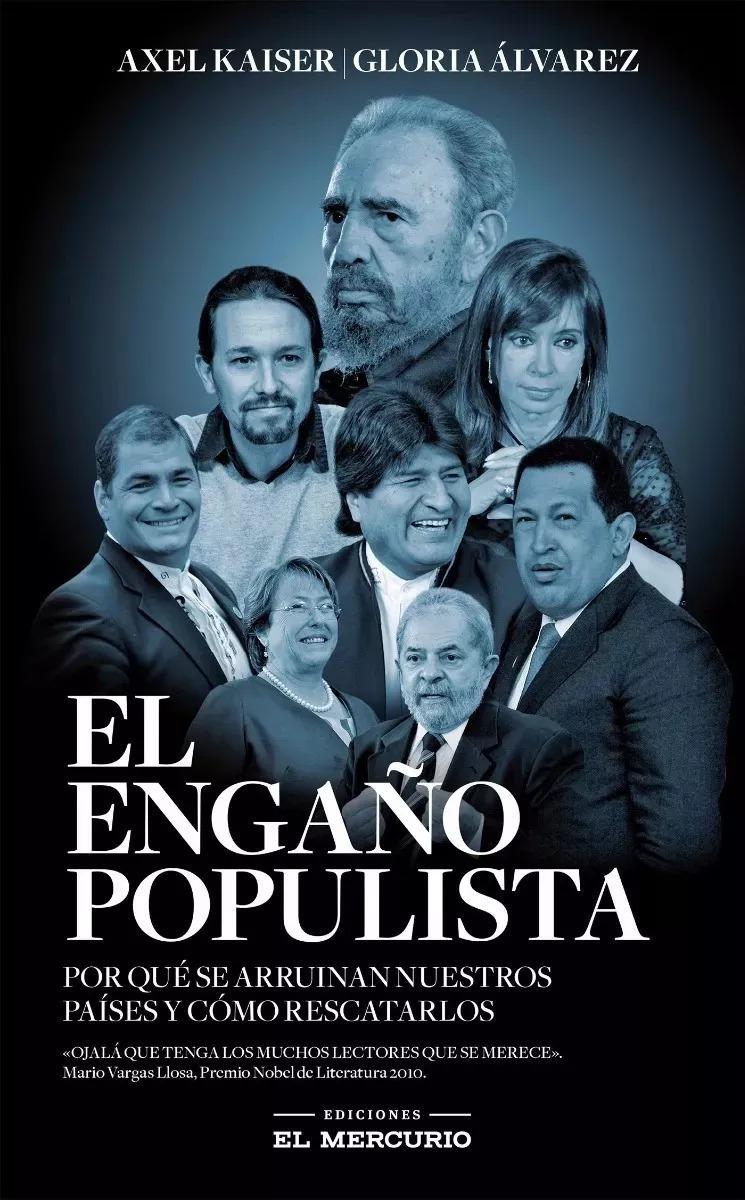 el engaño populista - axel kaiser - libro pdf. Cargando zoom.