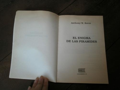 el enigma de las pirámides de anthony w. raver