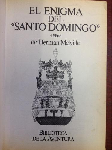 el enigma del santo domingo. herman  melville. lit. inglesa.