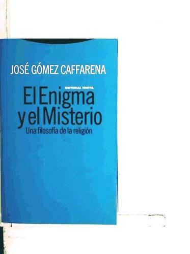 el enigma y el misterio(libro filosofía)
