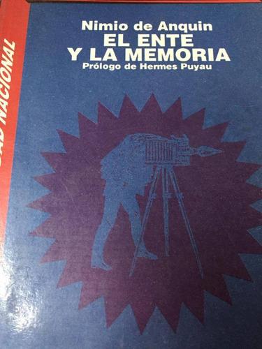 el ente y la memoria. de anquin