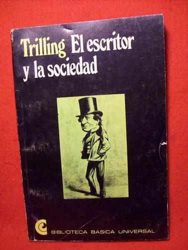 el escritor y la sociedad lionel trilling edic ceal capítulo