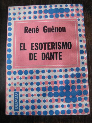 el esoterismo de dante. r. guénon