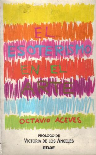 el esoterismo en el arte / octavio aceves