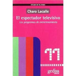 el espectador televisivo, lacalle, ed. gedisa