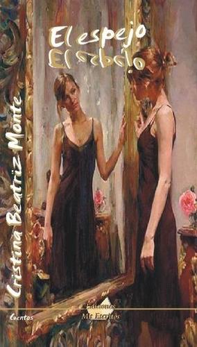 el espejo - cuentos