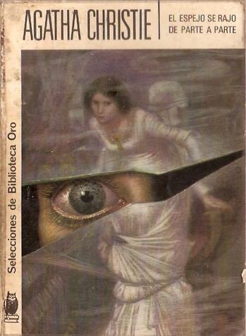 el espejo se rajo de parte a parte  agatha christie