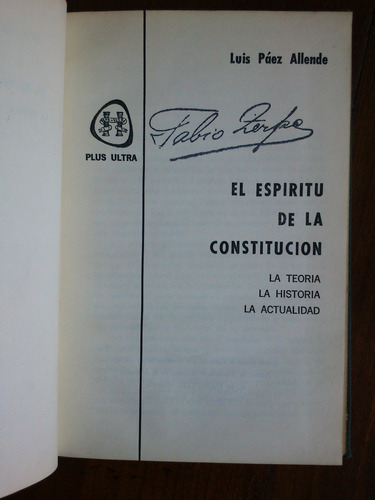 el espíritu de la constitución - luis páez allende