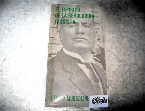 el espirítu de la revolución fascista - benito mussolini